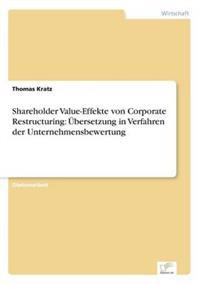 Shareholder Value-Effekte Von Corporate Restructuring