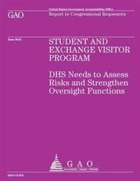Student and Exchange Visitor Program: Dhs Needs to Assess Risks and Strengthen Oversight Functions