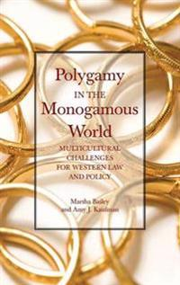 Polygamy in the Monogamous World