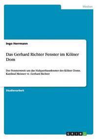 Das Gerhard Richter Fenster Im Kolner Dom