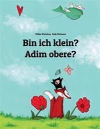 Bin Ich Klein? Adim Obere?: Kinderbuch Deutsch-Igbo (Zweisprachig/Bilingual)