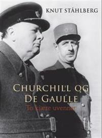 Churchill og de Gaulle - Knut Ståhlberg   Inprintwriters.org