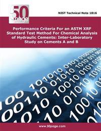 Performance Criteria for an ASTM Xrf Standard Test Method for Chemical Analysis of Hydraulic Cements: Inter-Laboratory Study on Cements A and B