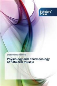 Physiology and Pharmacology of Flatworm Muscle