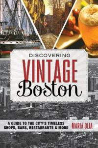 Discovering Vintage Boston