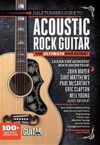 Guitar World -- Dale Turner's Guide to Acoustic Rock Guitar: The Ultimate DVD Guide!, DVD
