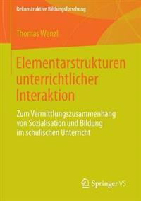 Elementarstrukturen Unterrichtlicher Interaktion