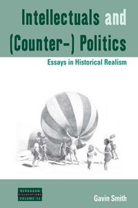 Intellectuals and Counter- Politics