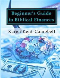 Beginner's Guide to Biblical Finances