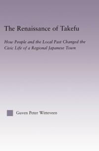 The Renaissance of Takefu