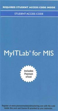 Myitlab with Pearson Etext -- Access Card -- For MIS Essentials