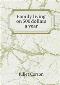 Family Living on 500 Dollars a Year