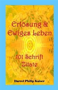 Erlosung & Ewiges Leben 101 Schrift Zitate