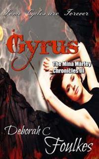 The Mina Marley Chronicles III: Gyrus