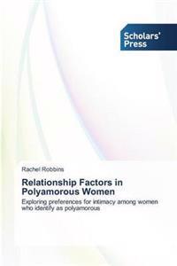 Relationship Factors in Polyamorous Women