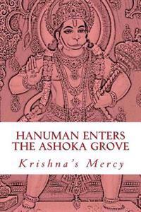 Hanuman Enters the Ashoka Grove