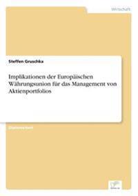 Implikationen Der Europaischen Wahrungsunion Fur Das Management Von Aktienportfolios