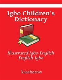 Igbo Children's Dictionary: Illustrated Igbo-English, English-Igbo