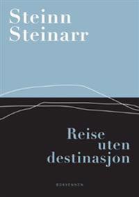 Reise uten destinasjon - Steinn Steinarr | Inprintwriters.org