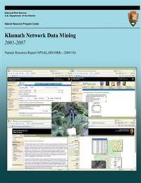 Klamath Network Data Mining 2001-2007