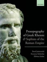 Prosopography of Greek Rhetors and Sophists of the Roman Empire