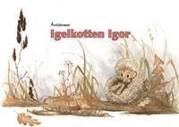 Årstidsresan / Igelkotten Igor