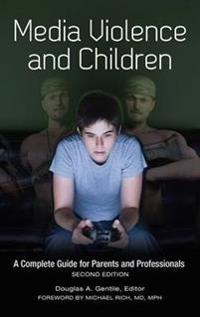 Media Violence and Children