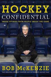 Hockey Confidential: Inside Stories from People Inside the Game