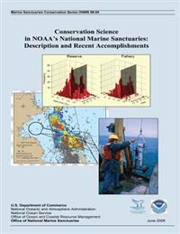 Conservation Science in Noaa?s National Marine Sanctuaries: Description and Recent Accomplishments