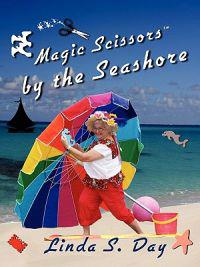 Magic Scissors by the Seashore