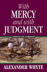 With Mercy and with Judgment