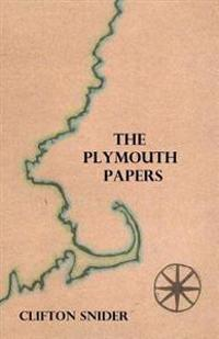 The Plymouth Papers