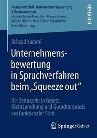 """Unternehmensbewertung in Spruchverfahren Beim """"Sqeeze Out"""""""