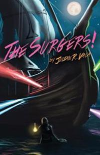 The Surgers!