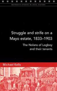 Struggle and Strife on a Mayo Estate, 1833-1903