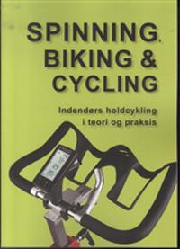 Spinning, biking & cycling