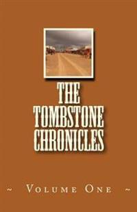 The Tombstone Chronicles: Volume One