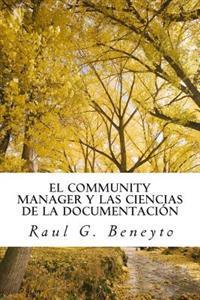 El Community Manager y Las Ciencias de La Documentacion