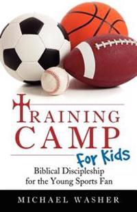 Training Camp for Kids