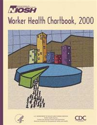 Worker Health Chartbook, 2000