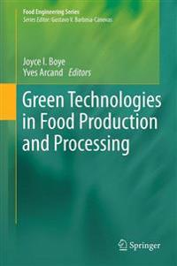 Green Technologies in Food Production and Processing