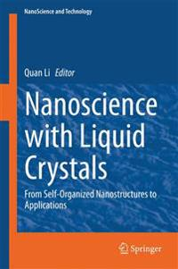 Nanoscience with Liquid Crystals