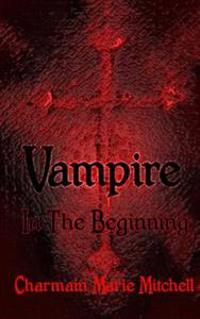 Vampire - In the Beginning