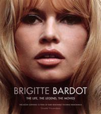 Brigitte Bardot: The Life, the Legend, the Movies [With Poster and Presskit, Script, Costume Drawings and Postcard]