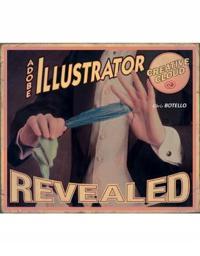 Adobe (R) Illustrator Creative Cloud Revealed
