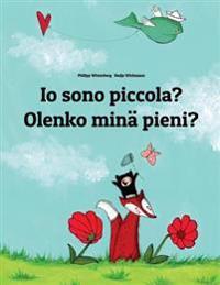 IO Sono Piccola? Olenko Minä Pieni?: Libro Illustrato Per Bambini: Italiano-Finlandese (Edizione Bilingue)