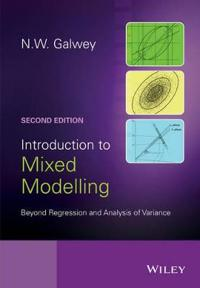 Introduction to Mixed Modelling: Beyond Regression and Analysis of Variance