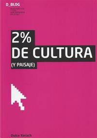 2% de CULTURA (y Paisaje)