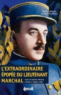 L'Extraordinaire ePopee Du Lieutenant Marchal