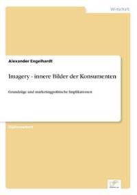 Imagery - Innere Bilder Der Konsumenten